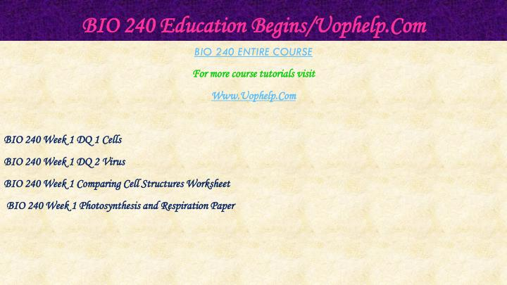 Bio 240 education begins uophelp com1