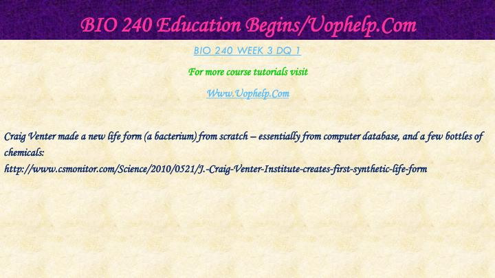 BIO 240 Education Begins/Uophelp.Com