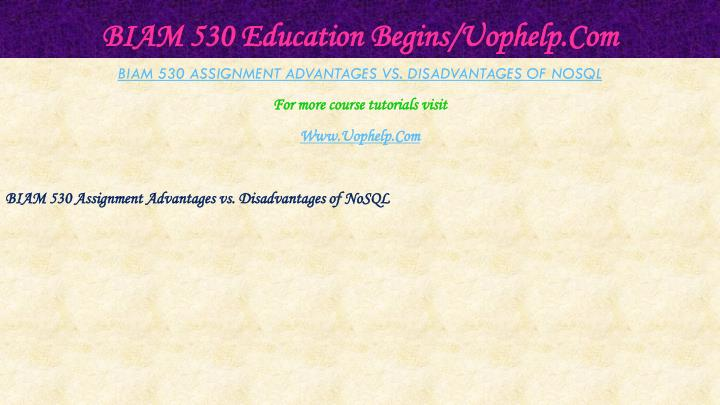 BIAM 530 Education Begins/Uophelp.Com