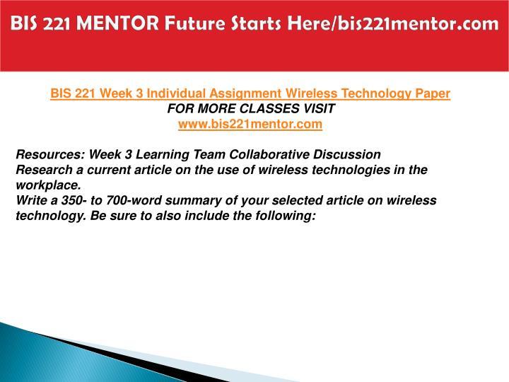 BIS 221 MENTOR Future Starts Here/bis221mentor.com