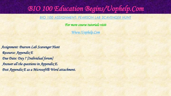 BIO 100 Education Begins/Uophelp.Com