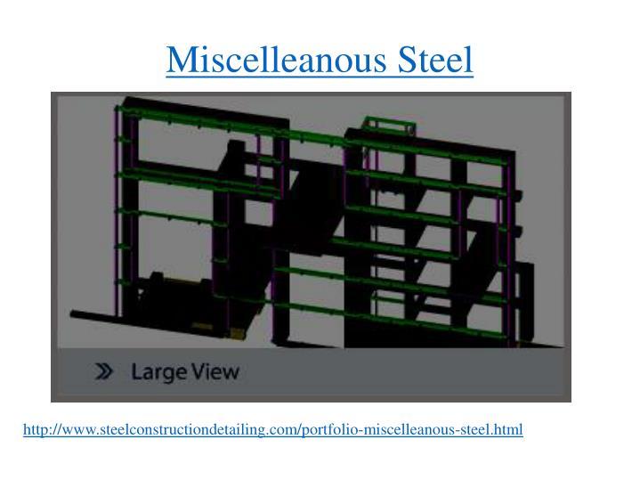 Miscelleanous Steel