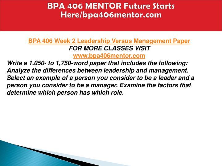 BPA 406 MENTOR Future Starts Here/bpa406mentor.com