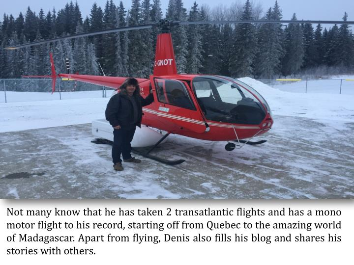 Not many know that he has taken 2 transatlantic flights and has a mono
