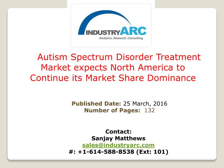 Autism Spectrum Disorder Treatment Market expects North America to