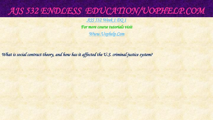 Ajs 532 endless education uophelp com2