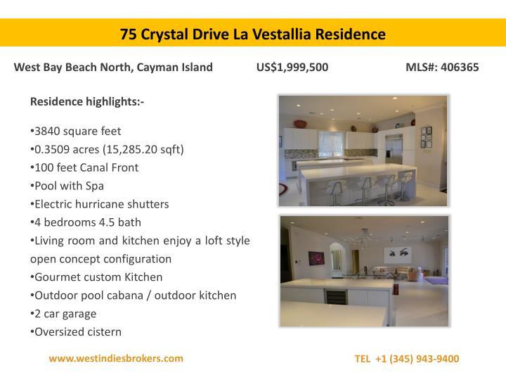 75 Crystal Drive La Vestallia Residence