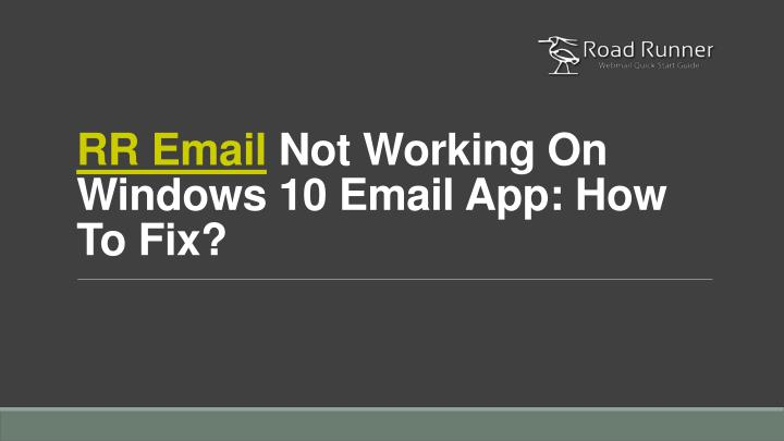 rr email not working on windows 10 email app how to fix