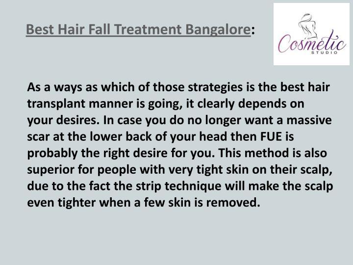 Best Hair Fall Treatment Bangalore: