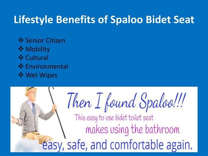 Lifestyle Benefits of Spaloo Bidet Seat