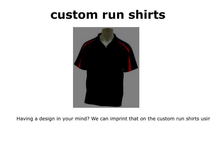 custom run shirts