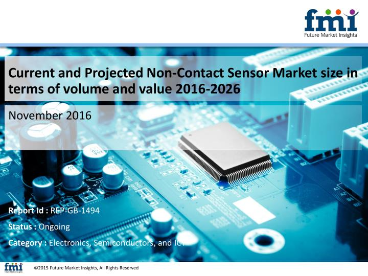 Current and Projected Non-Contact Sensor Market size in