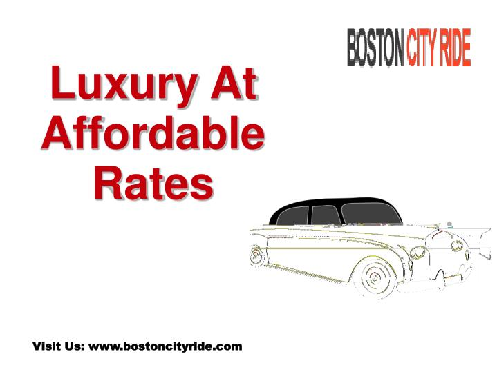 Luxury at affordable rates