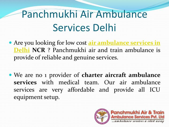 Panchmukhi Air Ambulance Services Delhi
