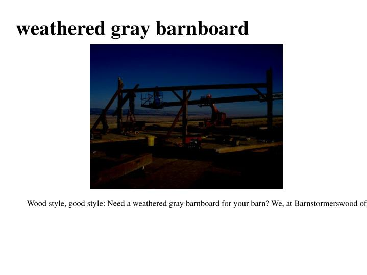 Weathered gray barnboard