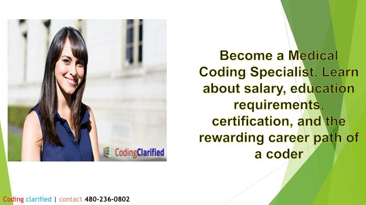 Become a Medical Coding Specialist. Learn about salary, education requirements, certification, and the rewarding career path of a coder