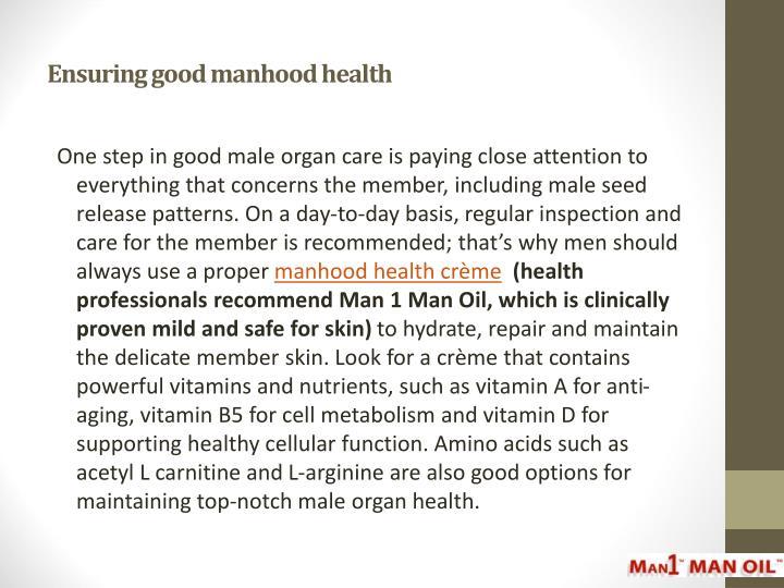 Ensuring good manhood health