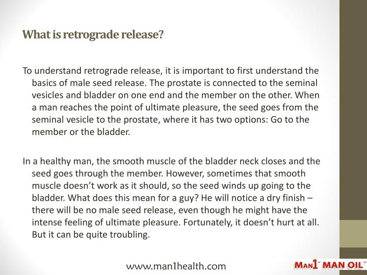 What is retrograde release?