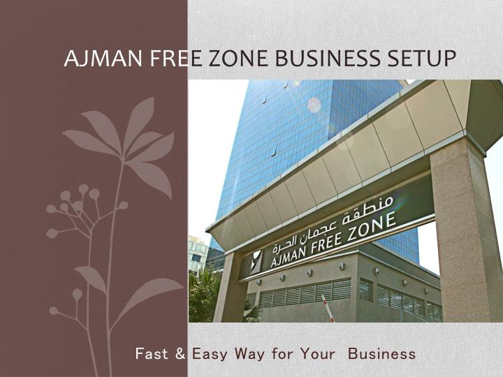 Ajman fre e zone business setup
