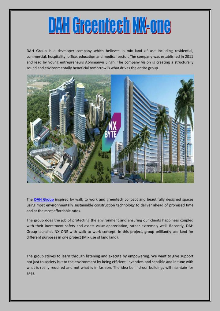 DAH Group is a developer company which believes in mix land of use including residential,