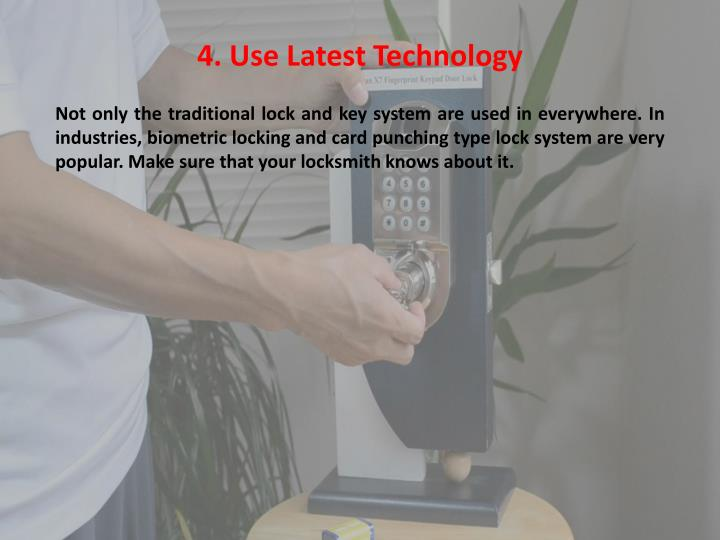 4. Use Latest Technology
