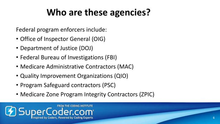 Who are these agencies?