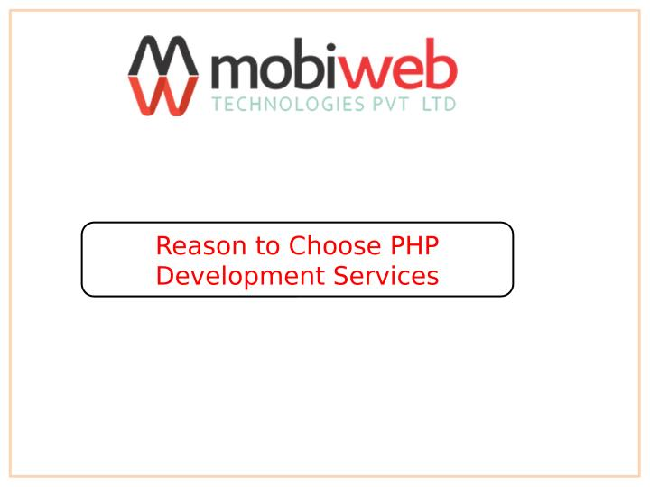 Reason to Choose PHP