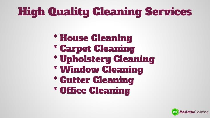 High Quality Cleaning Services