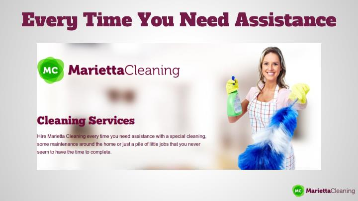 Every Time You Need Assistance