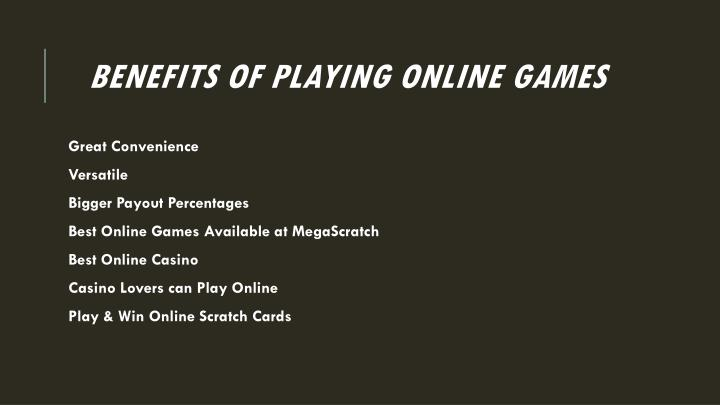 Benefits of playing online games
