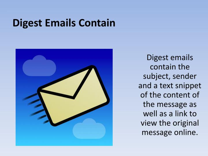 Digest Emails Contain