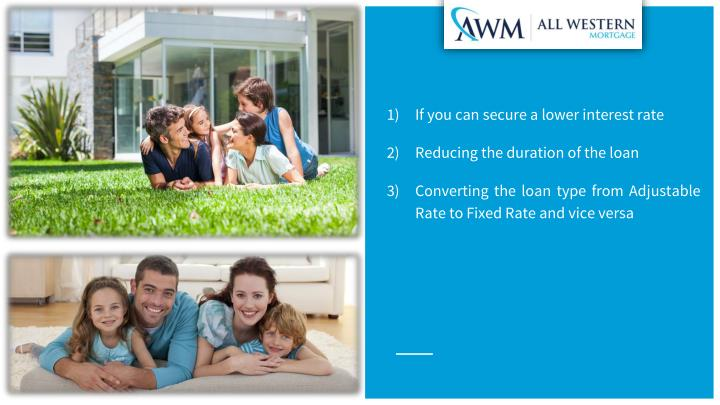 If you can secure a lower interest rate