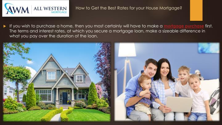 How to get the best rates for your house mortgage