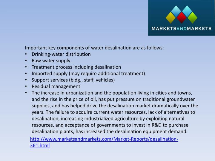 Important key components of water desalination are as follows: