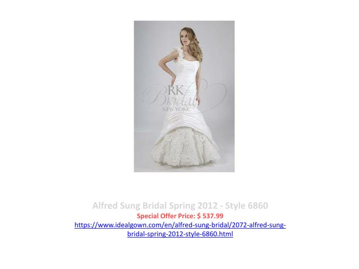 Alfred Sung Bridal Spring 2012 - Style 6860