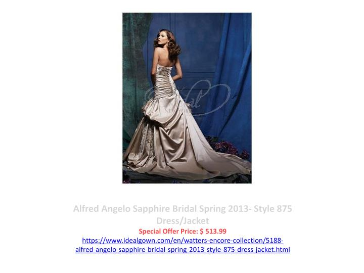 Alfred Angelo Sapphire Bridal Spring 2013- Style 875 Dress/Jacket