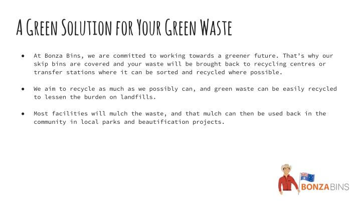 A Green Solution for Your Green Waste