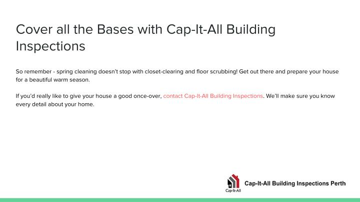 Cover all the Bases with Cap-It-All Building Inspections