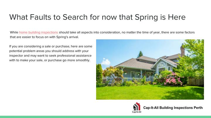 What faults to search for now that spring is here