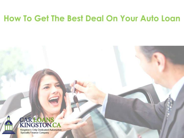 How To Get The Best Deal On Your Auto Loan