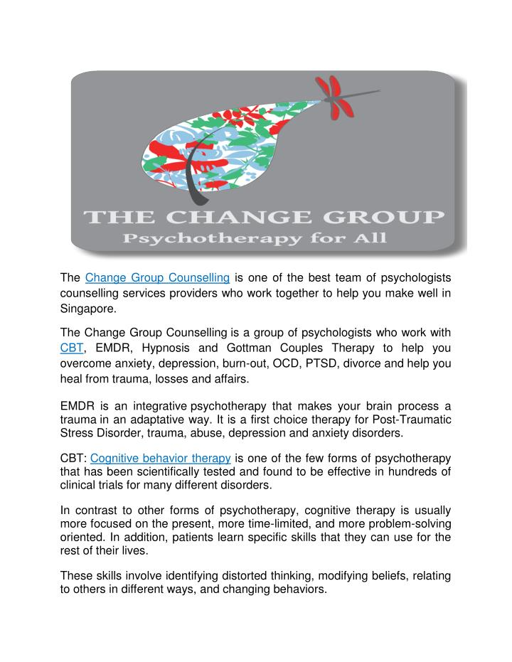 The Change Group Counselling is one of the best team of psychologists