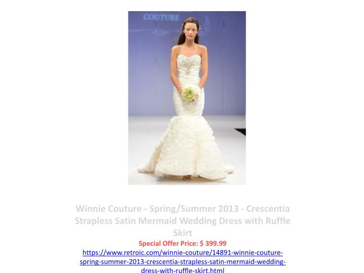 Winnie Couture - Spring/Summer 2013 - Crescentia Strapless Satin Mermaid Wedding Dress with Ruffle Skirt
