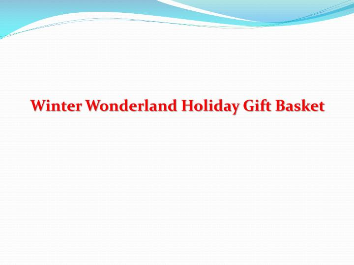Winter Wonderland Holiday Gift Basket