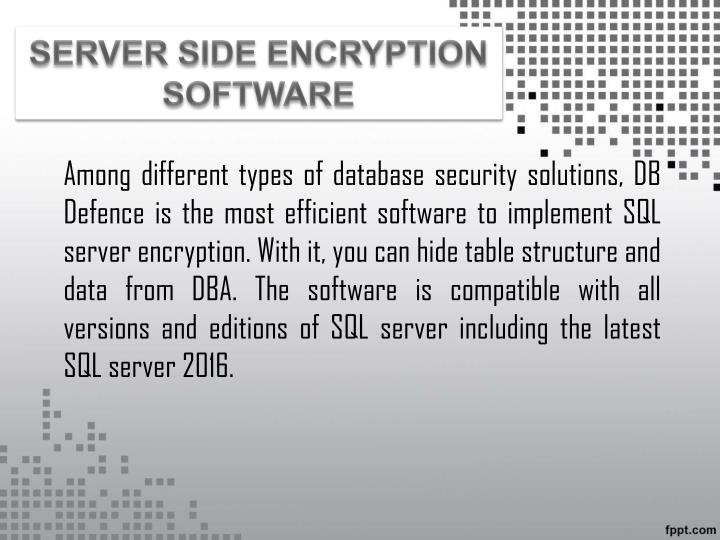 SERVER SIDE ENCRYPTION SOFTWARE