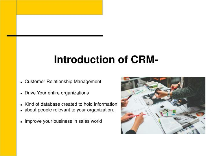 Introduction of CRM-
