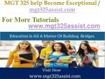 mgt 325 help become exceptional mgt325assist com10