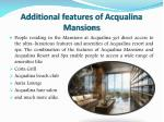 additional features of acqualina mansions