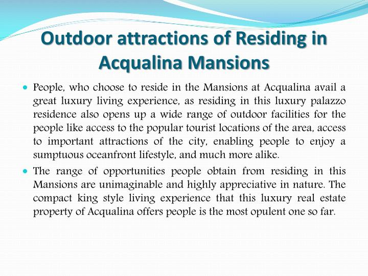 Outdoor attractions of Residing in Acqualina Mansions