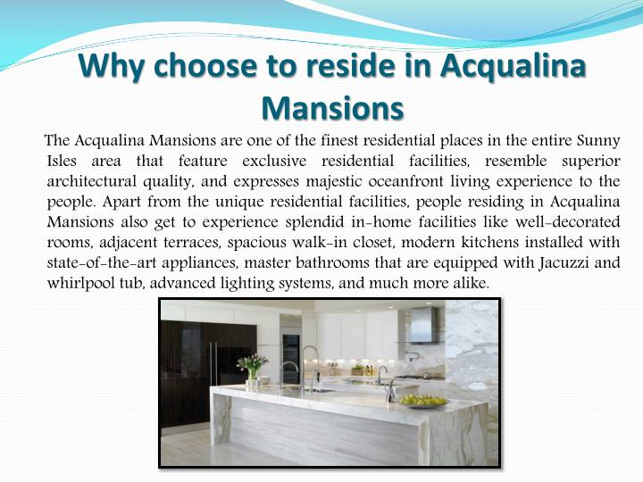 Why choose to reside in Acqualina Mansions