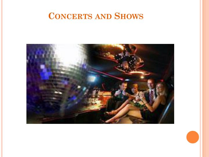 Concerts and Shows